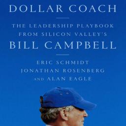 """""""빌 캠벨, 실리콘밸리의 위대한 코치"""""""